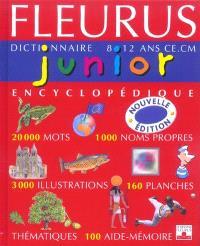 Fleurus junior dictionnaire encyclopédique : 8-12 ans, CE-CM