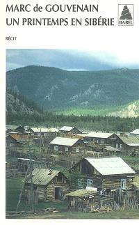 Un printemps en Sibérie : récit