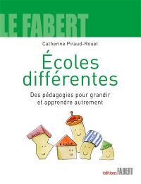 Ecoles différentes : des pédagogies pour grandir et apprendre autrement