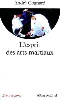 L'esprit des arts martiaux
