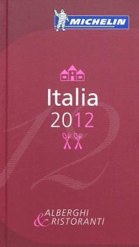 Italia 2012 : alberghi & ristoranti