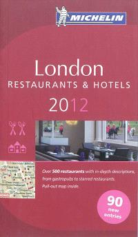 London 2012 : a selection of restaurants & hotels