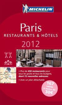 Paris 2012 : une sélection de restaurants & d'hôtels