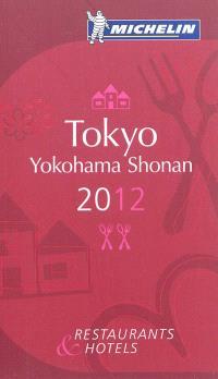 Tokyo, Yokohama, Shonan 2012 : restaurants & hotels