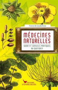 Médecines naturelles : guide et conseils pratiques