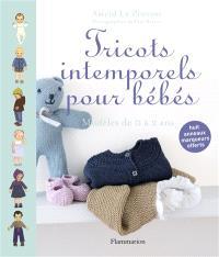 Tricots intemporels pour bébés : modèles de 0 à 2 ans