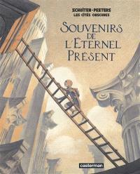 Les cités obscures, Souvenirs de l'éternel présent : variation sur Taxandria de Raoul Servais