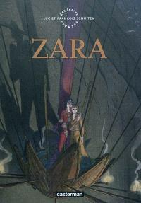 Les terres creuses, Zara