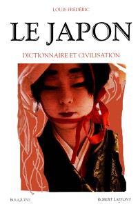 Le Japon : dictionnaire et civilisation