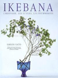 Ikebana : l'histoire, les styles, les techniques