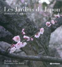 Les jardins du Japon : invitation au voyage