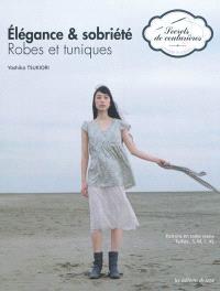 Elégance & sobriété : robes et tuniques
