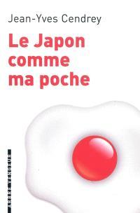 Le Japon comme ma poche : un guide pour revenir de tout sans bouger de chez soi