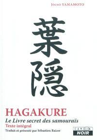 Hagakuré : le livre secret des samouraïs