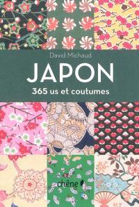 Japon : 365 us et coutumes