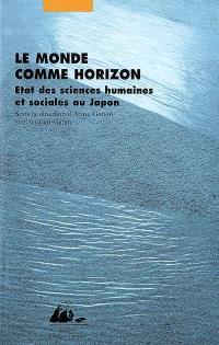 Le monde comme horizon : état des sciences humaines et sociales au Japon