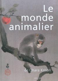 Le monde animalier de Ohara Koson