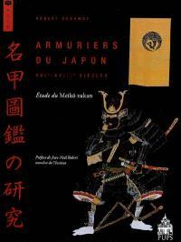 Armuriers du Japon (XVIe-XVIIIe siècles) : étude du Meikô zukan