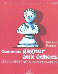Comment gagner aux échecs : les compétences indispensables