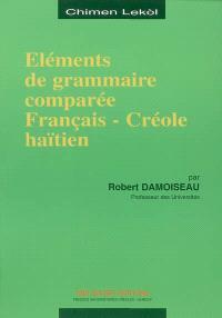 Eléments de grammaire comparée français-créole haïtien