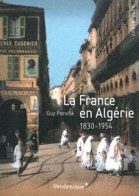 La France en Algérie : 1830-1954