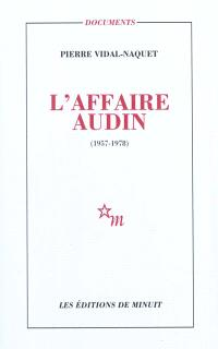 L'affaire Audin : 1957-1978