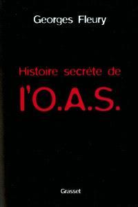 Histoire secrète de l'OAS
