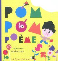 Pom, pom, poème : ma première anthologie de petits éclats de poésie