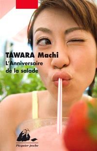 L'anniversaire de la salade