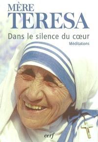 Dans le silence du coeur : méditations