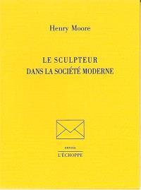 Le sculpteur dans la société moderne