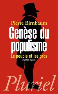 Genèse du populisme : le peuple et les gros