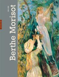 Berthe Morisot : exposition, Paris, Musée Marmottan-Claude Monet, du 8 mars au 1er juillet 2012