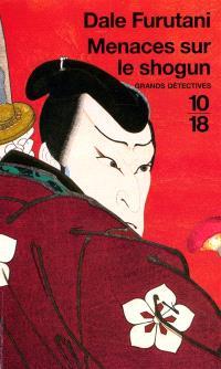 Menaces sur le shogun