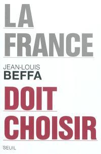 La France doit choisir