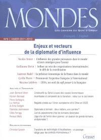 Mondes. n° 9, Enjeux et vecteurs de la diplomatie d'influence