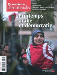 Questions internationales. n° 53, Printemps arabe et démocratie