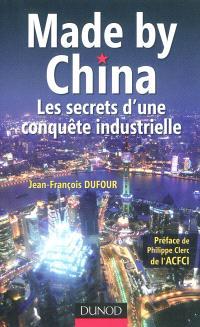 Made by China : stratégie d'une conquête industrielle