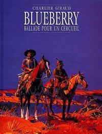 Blueberry. Volume 15, Ballade pour un cercueil