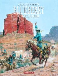 Blueberry. Volume 3, L'aigle solitaire