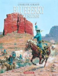 Blueberry. Volume 3, L'aigle solitaire