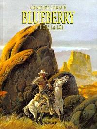 Blueberry. Volume 16, Le hors-la-loi