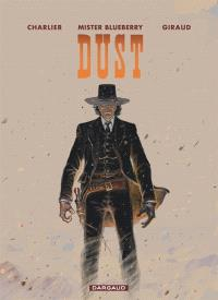 Mister Blueberry, Dust