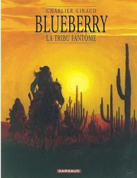 Blueberry. Volume 20, La tribu fantôme