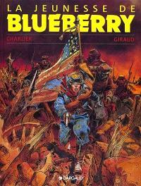 La jeunesse de Blueberry. Volume 1
