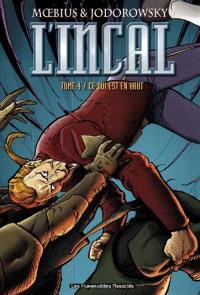 L'Incal. Volume 4, Ce qui est en haut