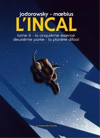 L'Incal, Volume 6, La cinquième essence. Volume 2, La planète Difool