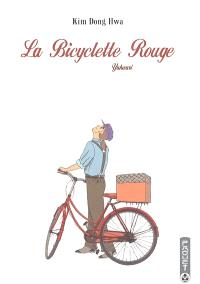 La bicyclette rouge. Volume 1, Yahwari