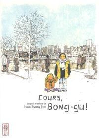 Cours, Bong-gu !. Volume 1