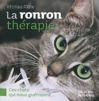 La ronron thérapie : ces chats qui nous guérissent...